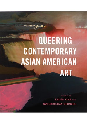 Queering Contemporary Asian American Art book image