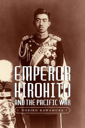 Emperor Hirohito and the Pacific War book image