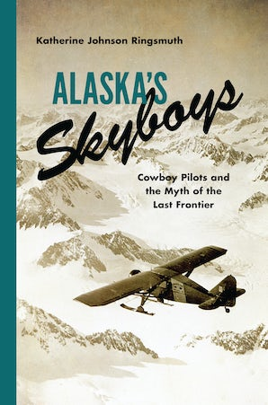Alaska's Skyboys book image