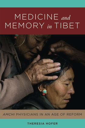 Medicine and Memory in Tibet