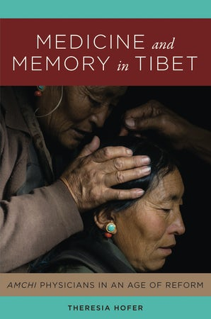 Medicine and Memory in Tibet book image