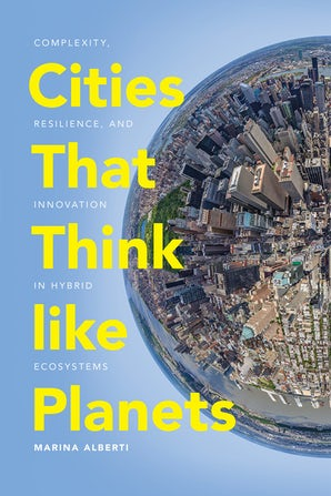 Cities That Think like Planets book image