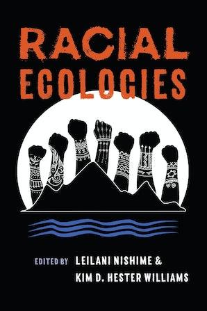Racial Ecologies book image