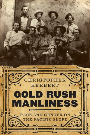 Gold Rush Manliness book image