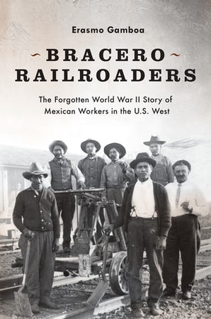 Bracero Railroaders book image