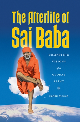 The Afterlife of Sai Baba