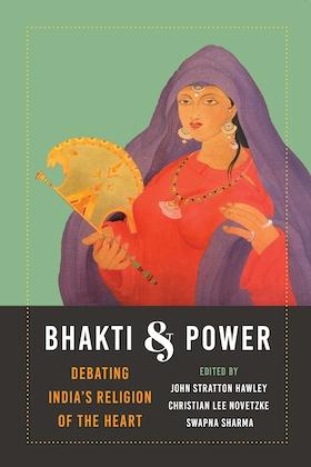 Bhakti and Power