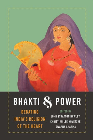 Bhakti and Power book image