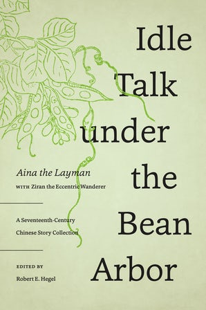 Idle Talk under the Bean Arbor book image