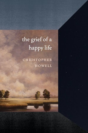 The Grief of a Happy Life book image