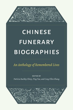 Chinese Funerary Biographies book image