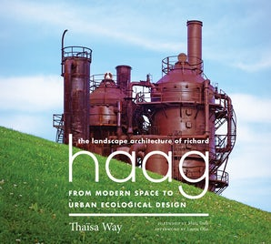 The Landscape Architecture of Richard Haag book image