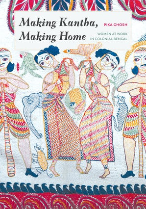 Making Kantha, Making Home book image