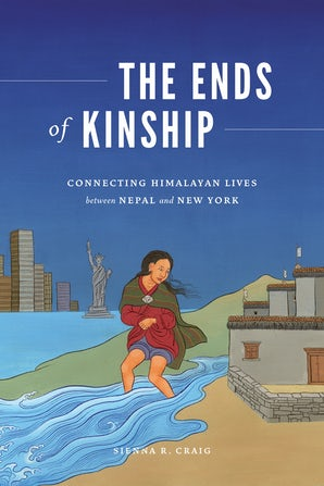 The Ends of Kinship book image