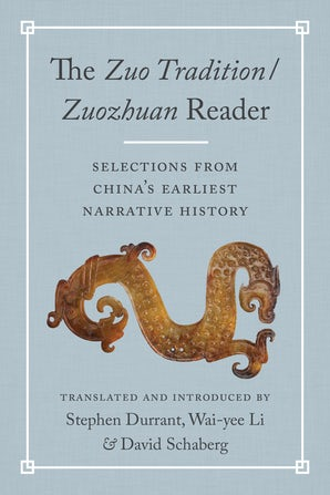 The <i>Zuo Tradition / Zuozhuan </i>Reader book image