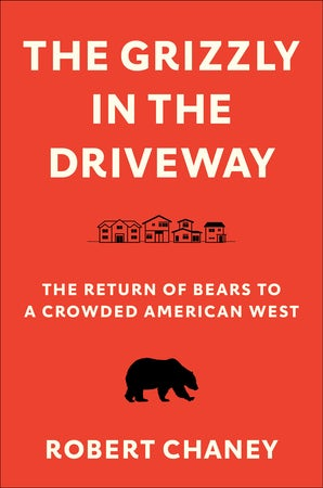 The Grizzly in the Driveway book image