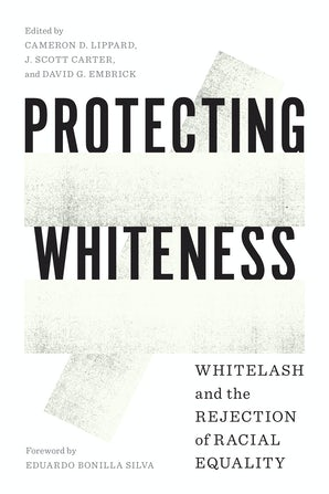 Protecting Whiteness book image