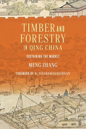 Timber and Forestry in Qing China  book image