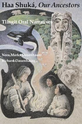 Haa Shuká, Our Ancestors