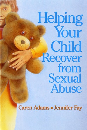 Helping Your Child Recover from Sexual Abuse book image