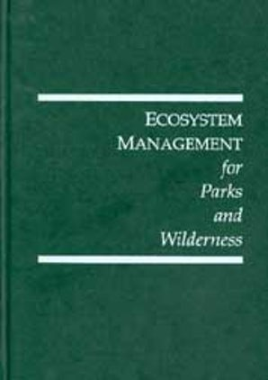 Ecosystem Management for Parks and Wilderness book image