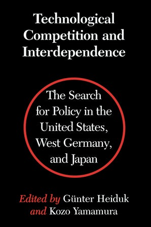 Technological Competition and Interdependence book image