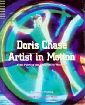 Doris Chase Artist in Motion