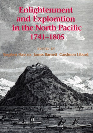 Enlightenment and Exploration in the North Pacific, 1741-1805 book image
