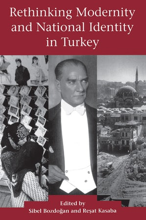 Rethinking Modernity and National Identity in Turkey book image