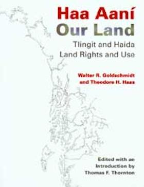 Haa Aaní / Our Land