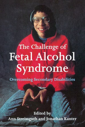 The Challenge of Fetal Alcohol Syndrome book image