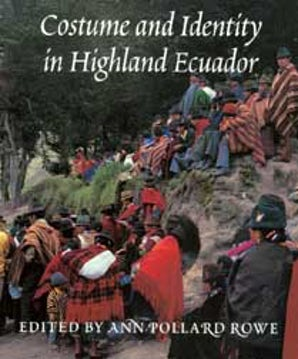 Costume and Identity in Highland Ecuador book image