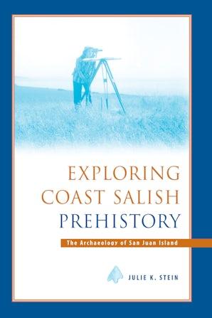 Exploring Coast Salish Prehistory book image