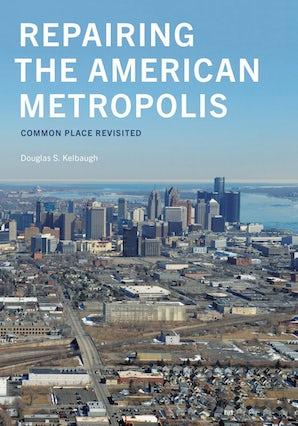 Repairing the American Metropolis book image