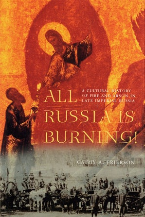 All Russia Is Burning! book image