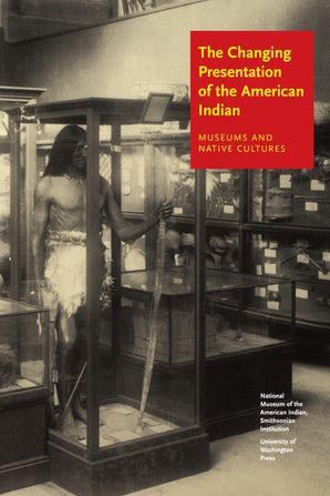 The Changing Presentation of the American Indian book image