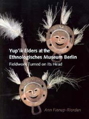 Yup'ik Elders at the Ethnologisches Museum Berlin book image