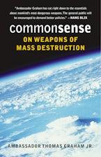 Common Sense on Weapons of Mass Destruction
