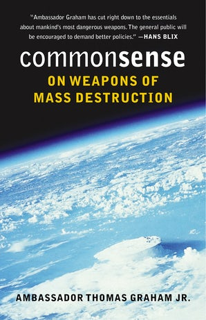Common Sense on Weapons of Mass Destruction book image