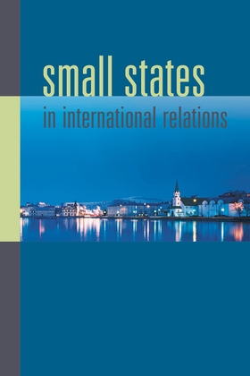 Small States in International Relations