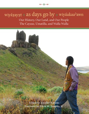 Wiyaxayxt / Wiyaakaa'awn / As Days Go By book image