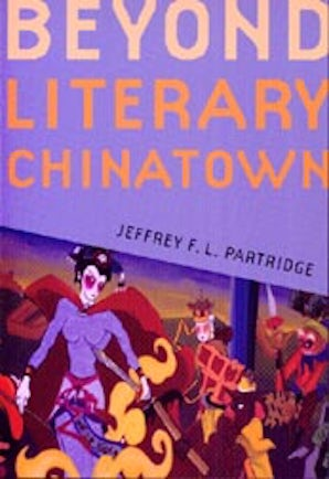 Beyond Literary Chinatown book image
