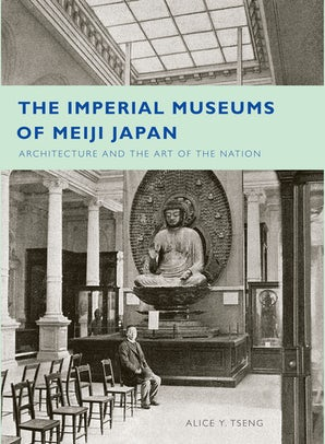 The Imperial Museums of Meiji Japan book image