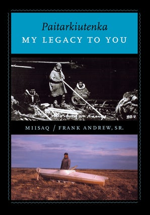 Paitarkiutenka / My Legacy to You book image