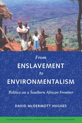 From Enslavement to Environmentalism