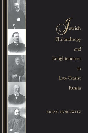 Jewish Philanthropy and Enlightenment in Late-Tsarist Russia book image