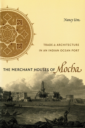 The Merchant Houses of Mocha