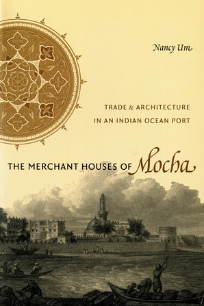 The Merchant Houses of Mocha book image