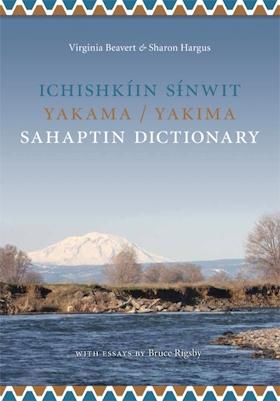 Ichishkíin Sinwit Yakama / Yakima Sahaptin Dictionary