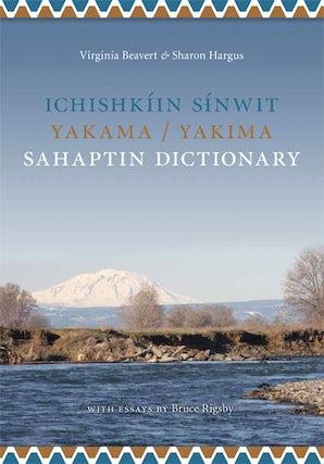 Ichishkíin Sinwit Yakama / Yakima Sahaptin Dictionary book image